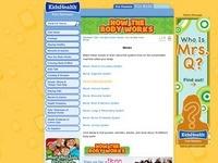http://kidshealth.org/kid/closet/movies/how_the_body_works_interim.html